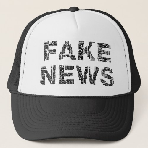Fake News Propaganda Word Art Statement Trucker Hat