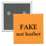 FAKE not leather Pinback Button