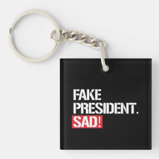 FAKE PRESIDENT SAD - KEYCHAIN