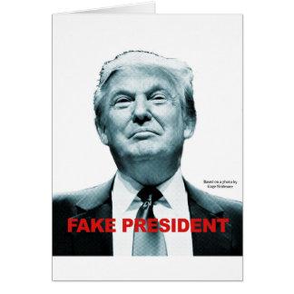 Fake President (Trump) Card