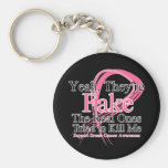 Fake - Real Ones Tried to Kill Me - Breast Cancer Basic Round Button Keychain