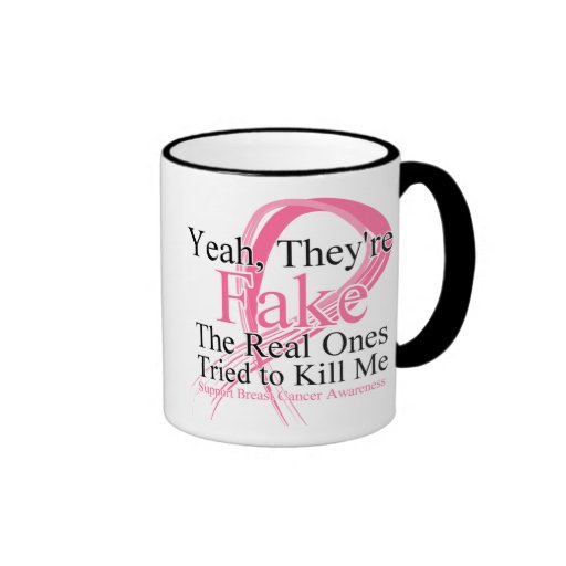 Fake - Real Ones Tried to Kill Me - Breast Cancer Mug