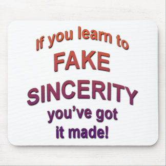 fake sincerity mouse pad