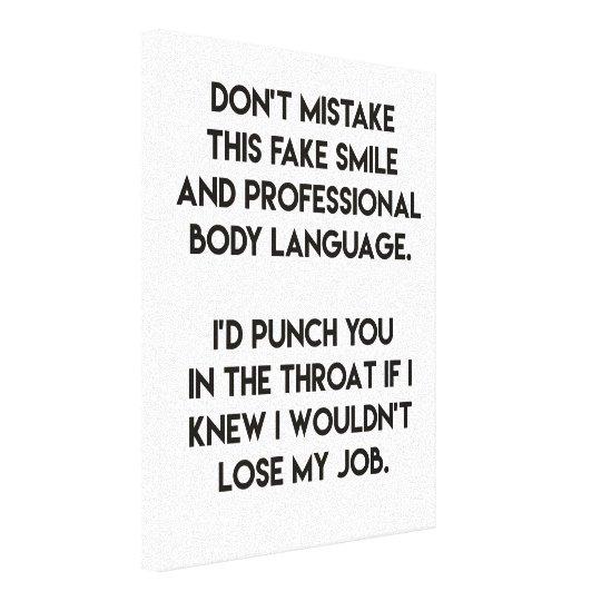 Fake Smile Funny Sarcastic Quote Canvas Print Zazzlecom