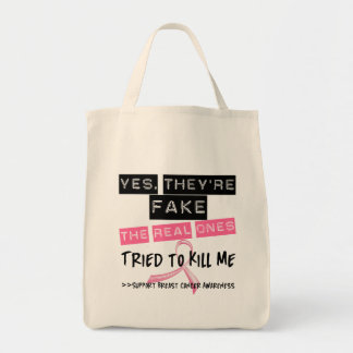 Fake The Real Ones Tried To Kill Me Breast Cancer Bags