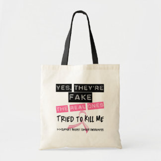 Fake The Real Ones Tried To Kill Me Breast Cancer Tote Bag