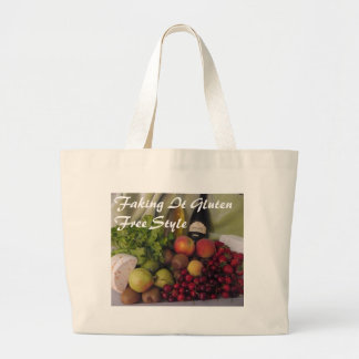 Faking It Gluten Free Style Large Tote Bag