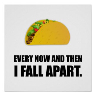Fall Apart Taco Poster