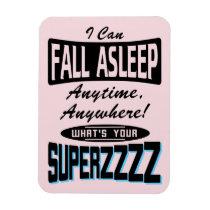 Fall Asleep Superpower (blk) Magnet