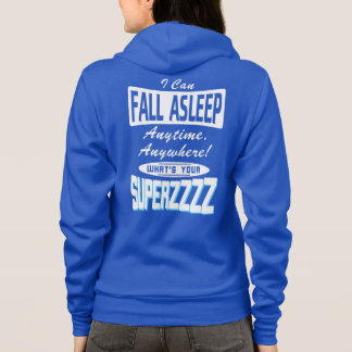 Fall Asleep Superpower (wht) Hoodie