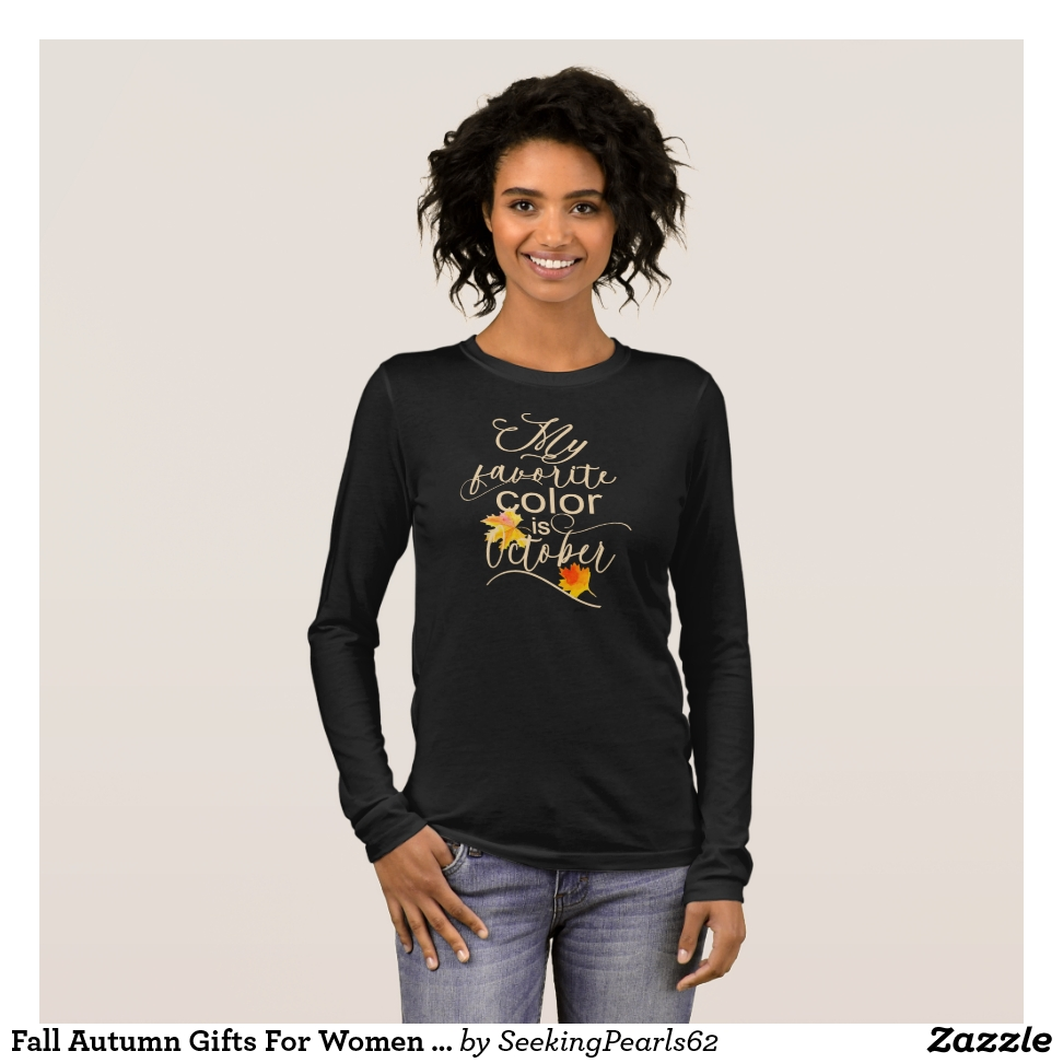 Fall Autumn Gifts For Women  Pretty My Favorite Long Sleeve T-Shirt - Best Selling Long-Sleeve Street Fashion Shirt Designs