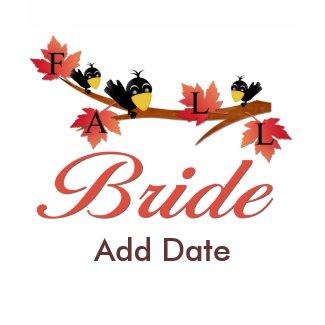 Fall Bride Tee shirt