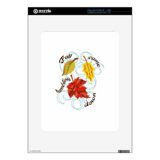 Fall Came Tumbling Decal For iPad