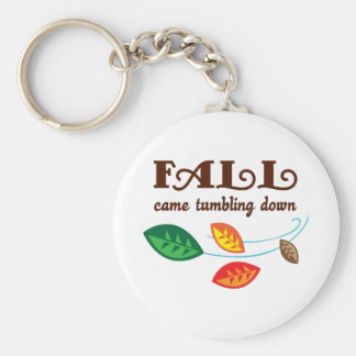 FALL CAME TUMBLING DOWN BASIC ROUND BUTTON KEYCHAIN