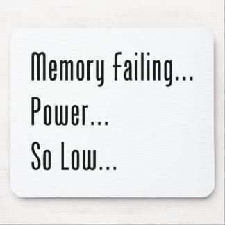 Fall de la memoria… Poder… Tan bajo… Alfombrillas De Ratón