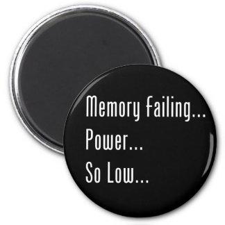 Fall de la memoria… Poder… Tan bajo… Imán Para Frigorifico