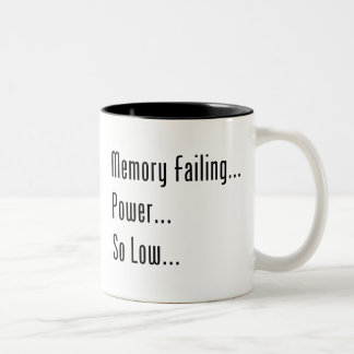 Fall de la memoria… Poder… Tan bajo… Taza Dos Tonos