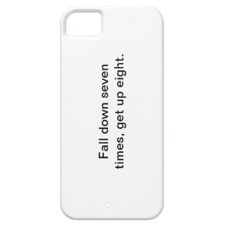 Fall down seven times, get up eight iphone case iPhone 5 covers