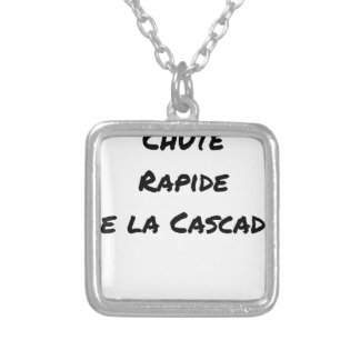 FALL FAST OF the CASCADE - Word games Silver Plated Necklace