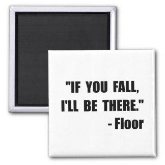 Fall Floor Quote Magnet