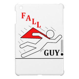 Fall Guy! Case For The iPad Mini