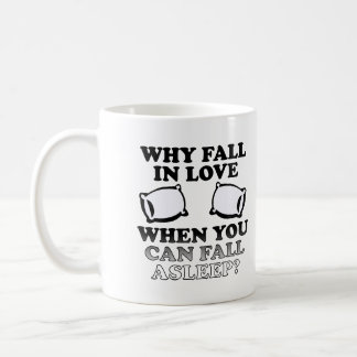 Fall In Love Asleep Funny Mug or Travel Mug