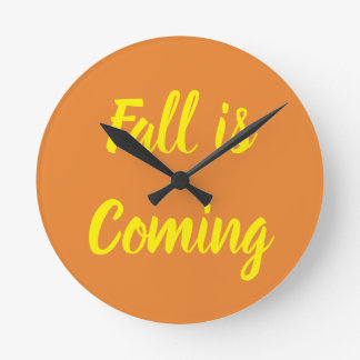 Fall is coming wall decor round clock