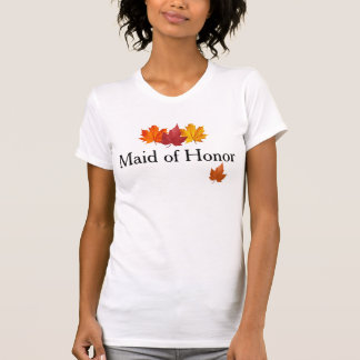 Fall Leaves - Autumn Maid of Honor Shirt