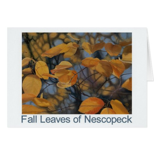 Fall Leaves of Nescopeck Greeting Card