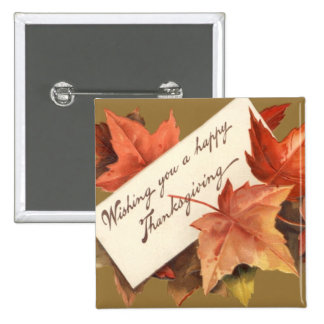 Fall Leaves Wishing You A Happy Thanksgiving 2 Inch Square Button