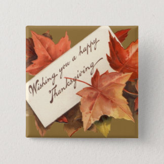 Fall Leaves Wishing You A Happy Thanksgiving Pinback Button