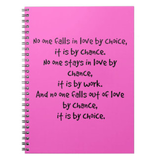 FALL LOVE CHOICE CHANCE STAYS WORK FALLS OUT LOVE SPIRAL NOTEBOOKS