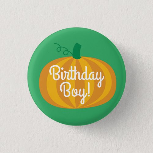 Fall Pumpkin Patch 1st Birthday Party Theme Button