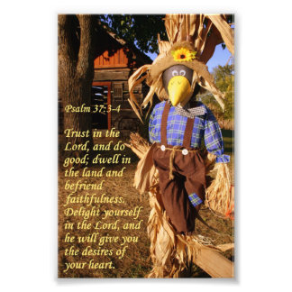 Fall Scarecrow with Psalm 37:3-4 Photo Print