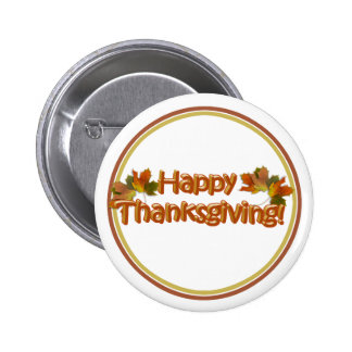 Fall Seasons Best Happy Thanksgiving Text Pinback Button