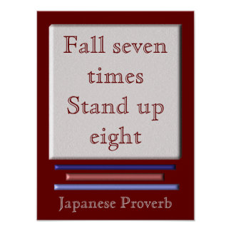 Fall Seven times - Japanese Proverb - art print
