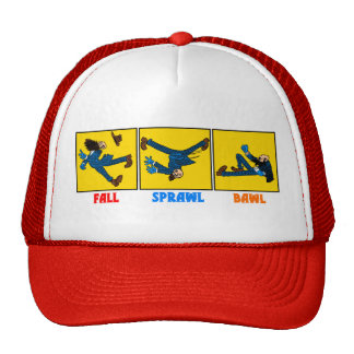 Fall, Sprawl, Bawl baseball cap Trucker Hat