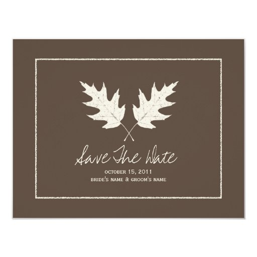 Fall Wedding Brown Save The Date Oak Leaves 4.25x5.5 Paper Invitation Card