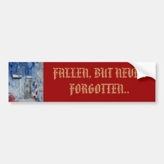 Fallen, But Never Forgotten Car Bumper Sticker