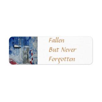 Fallen, But Never Forgotten Label