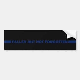 Fallen But Not Forgotten Car Bumper Sticker