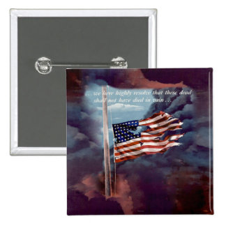 Fallen But Not Forgotten Smoke and Torn Flag 2 Inch Square Button
