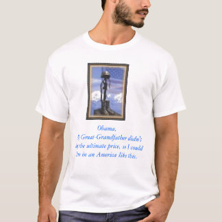 fallen soldier, Obama,My Great-Grandfather didn... T-Shirt