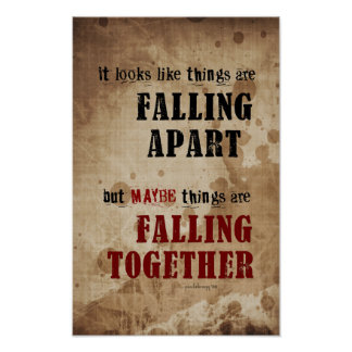Falling Apart, Falling Together Poster