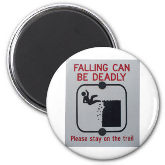 Falling Can Be Deadly Magnet