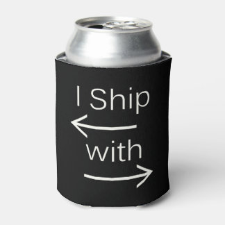 Falln I Ship It (You Choose Background Color!) 2 Can Cooler
