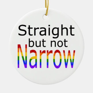 Falln Straight But Not Narrow (black text) Ceramic Ornament