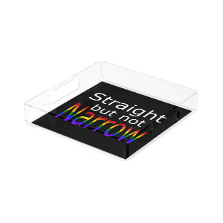 Falln Straight But Not Narrow (white text) Acrylic Tray