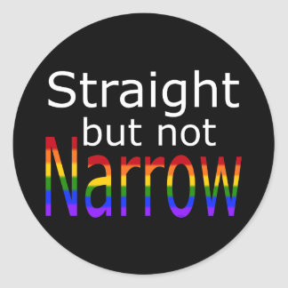 Falln Straight But Not Narrow (white text) Classic Round Sticker