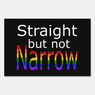 Falln Straight But Not Narrow (white text) Sign